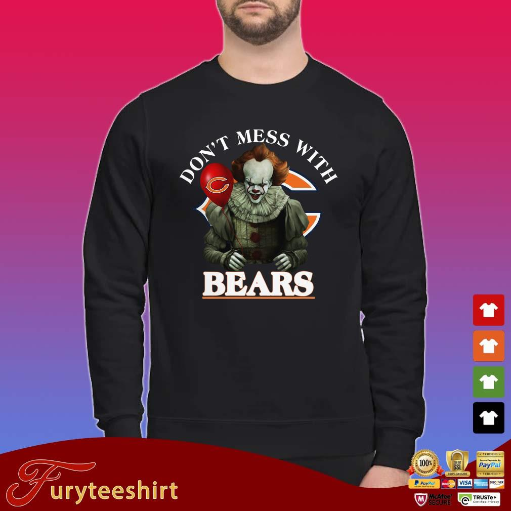 Don't Mess With Bears Pennywise Shirt