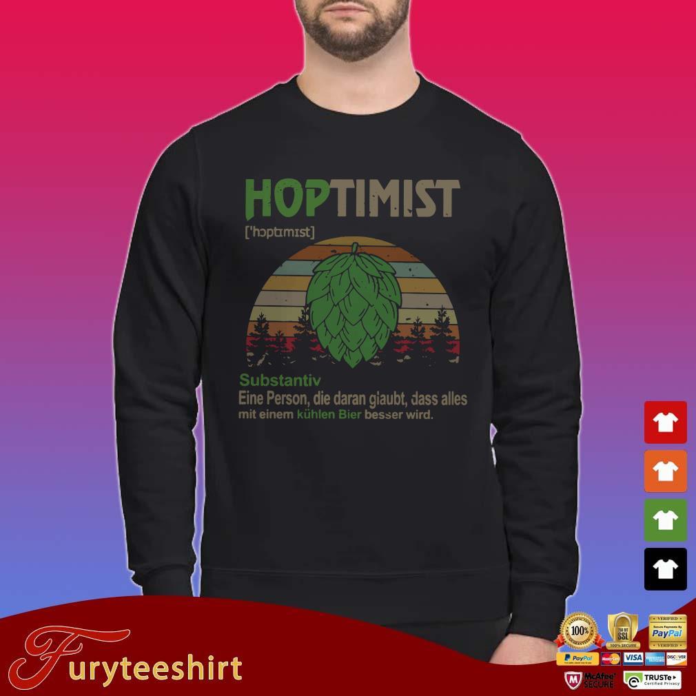 Hoptimist substantiv eine person die daran glaubt dass alles mit eniem vintage shirt