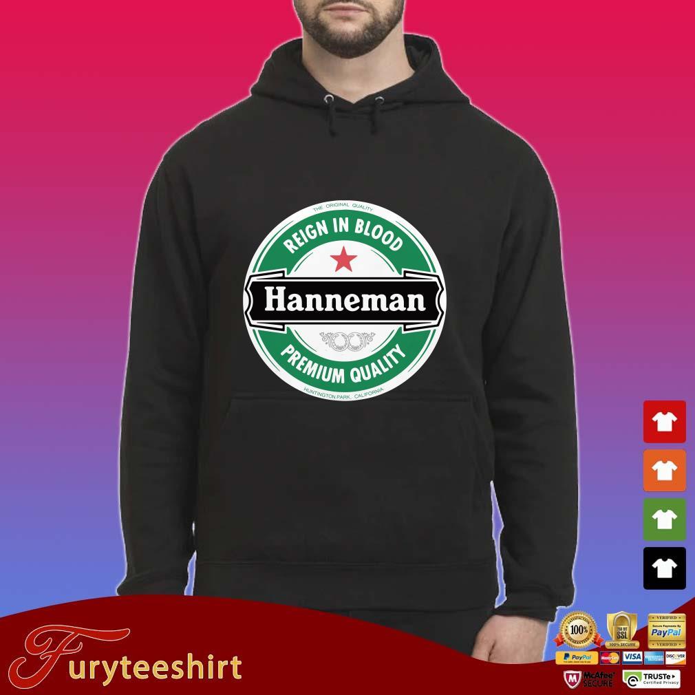 The original quality reign in blood Hanneman premium quality shirt