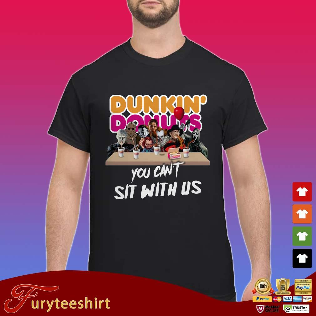 You Can't Sit With Us Horror Characters Drink Dunkin' Donuts Shirt