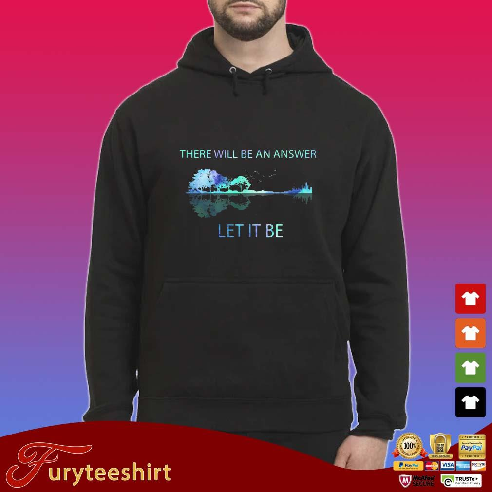 Guitar Soul There Will Be An Answer Let It Be Shirt