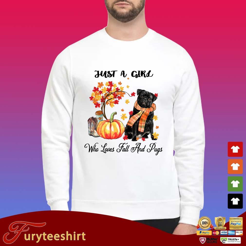 Just a girl who loves fall an Pugs shirt