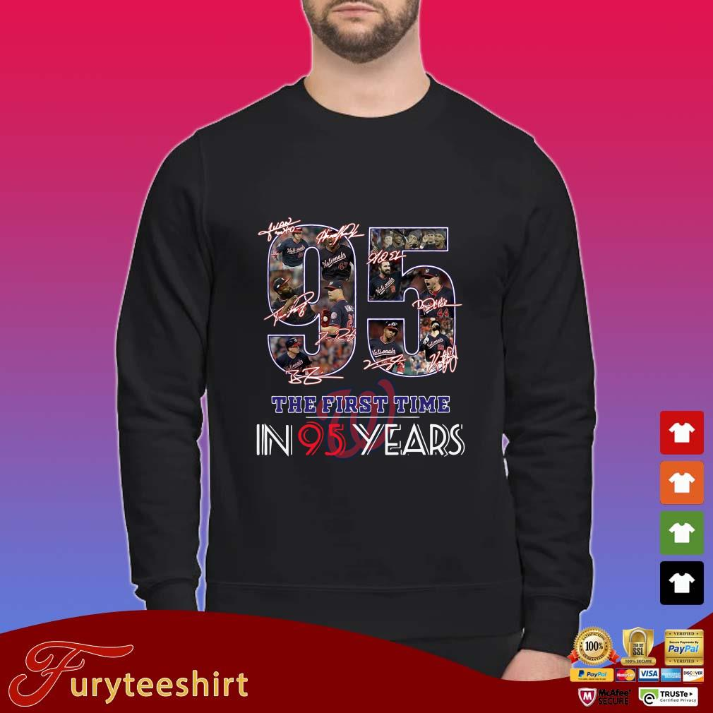 95 Washington Nationals The First Time In 95 Years Signature Shirt