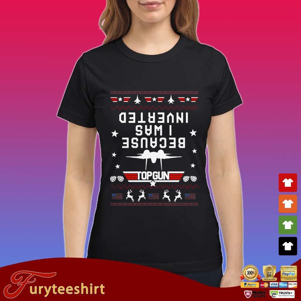 Because I Was Inverted Top Gun Usa Flag Ugly Christmas Shirt