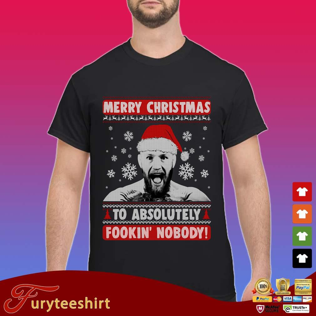 https://furyteeshirt.com/wp-content/uploads/2019/11/Conor-Mcgregor-Merry-Christmas-To-Absolutely-Fookin-Nobody-Ugly-Shirt.jpg