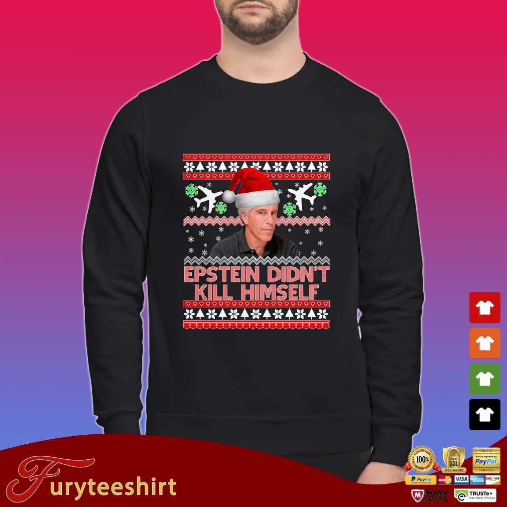 Jeffrey Epstein Epstein Didn't Kill Himself Ugly Christmas Sweater