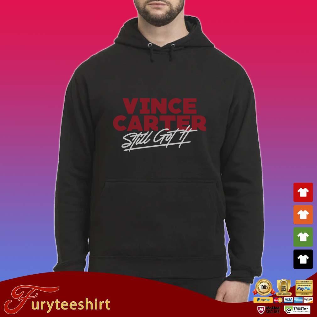 Vince Carter Still Got It Shirt