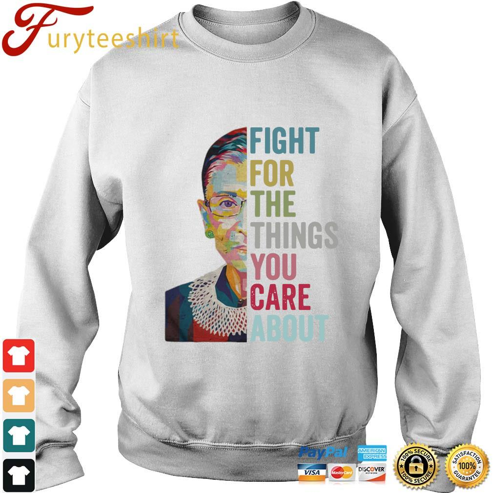Ruth Bader Ginsburg fight for the things you care about RBG s Sweater trang