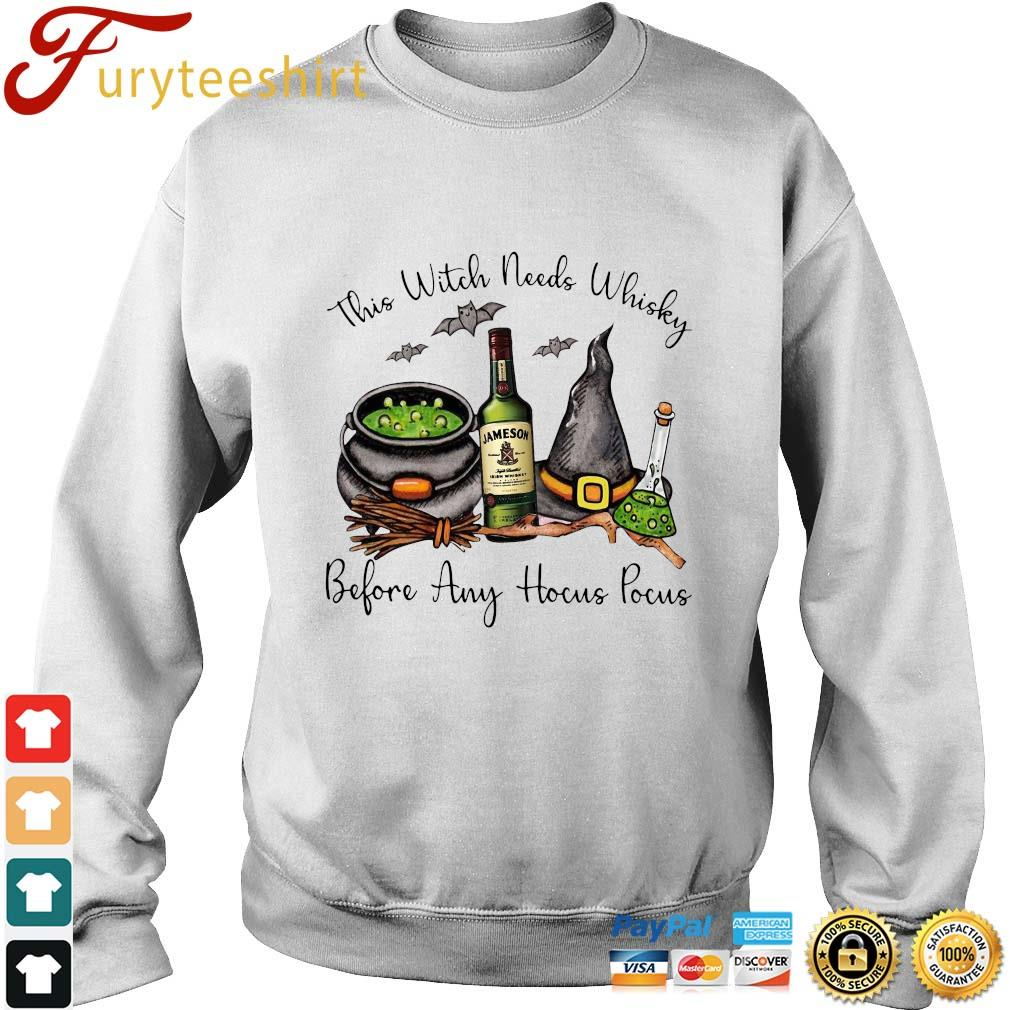 This Witch needs Whiskey Jameson before any Hocus Pocus t-s sweater trang