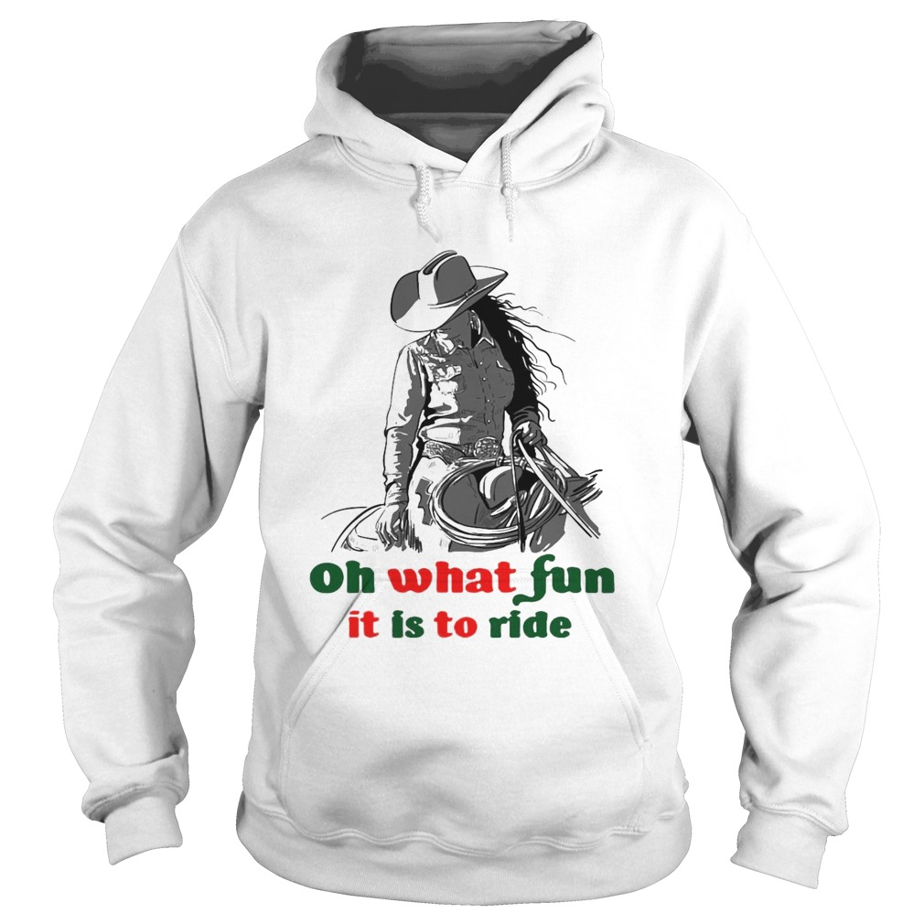 Horse Girl Oh What Fun It Is To Ride  Hoodie