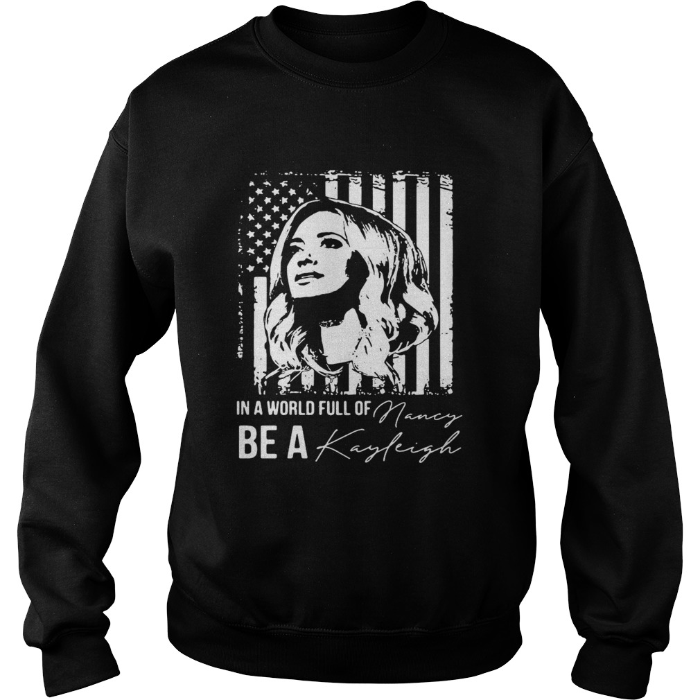 In A World Full Of Be A Navy Kayleigh Signature  Sweatshirt
