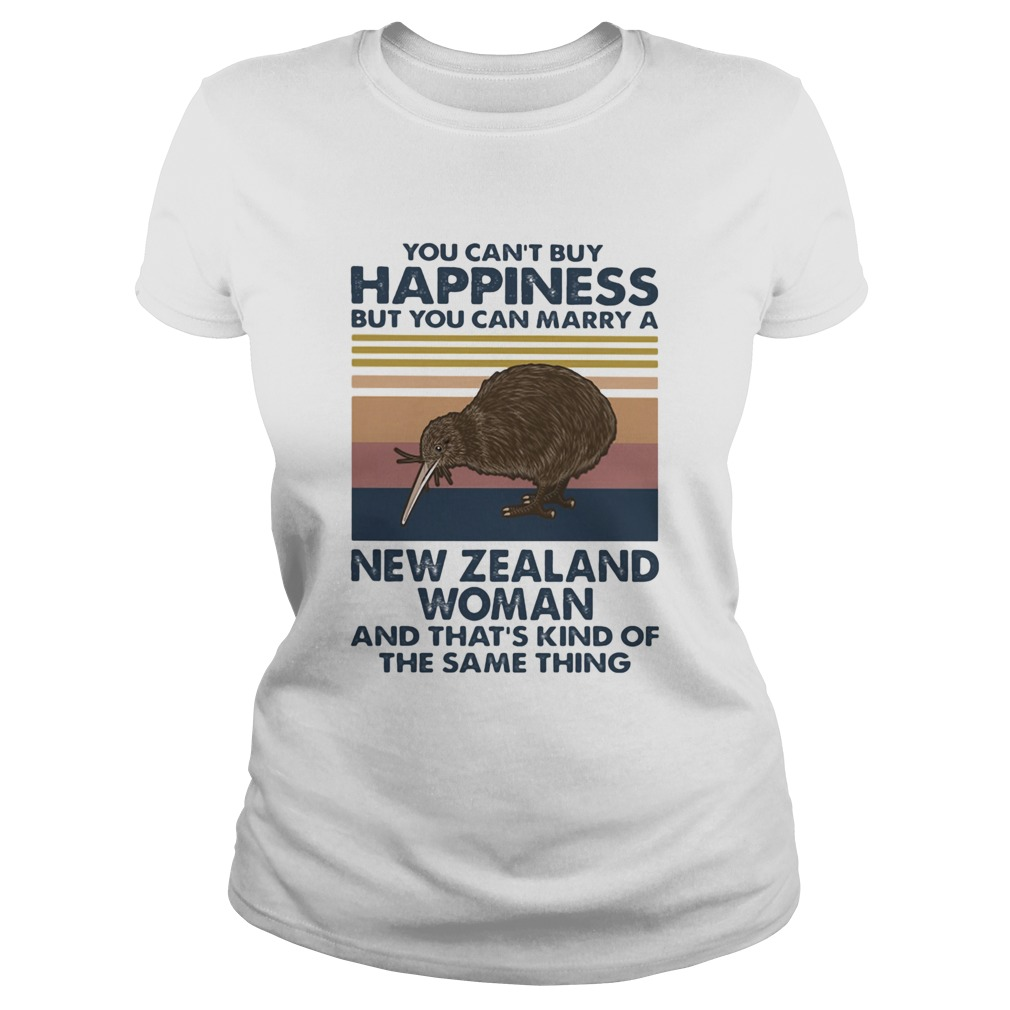 Kiwi Bird You Cant Buy Happiness But You Can Marry A New Zealand Woman Vintage Retro  Classic Ladies