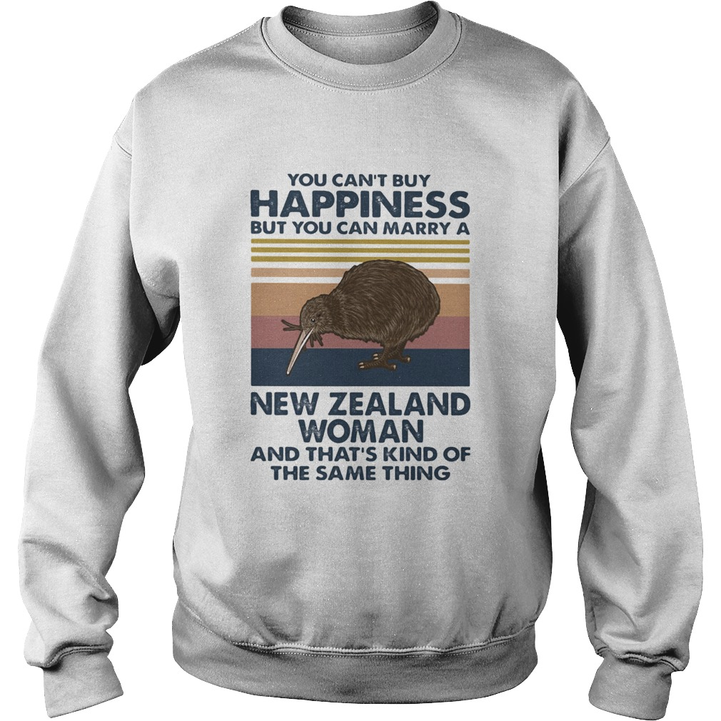 Kiwi Bird You Cant Buy Happiness But You Can Marry A New Zealand Woman Vintage Retro  Sweatshirt