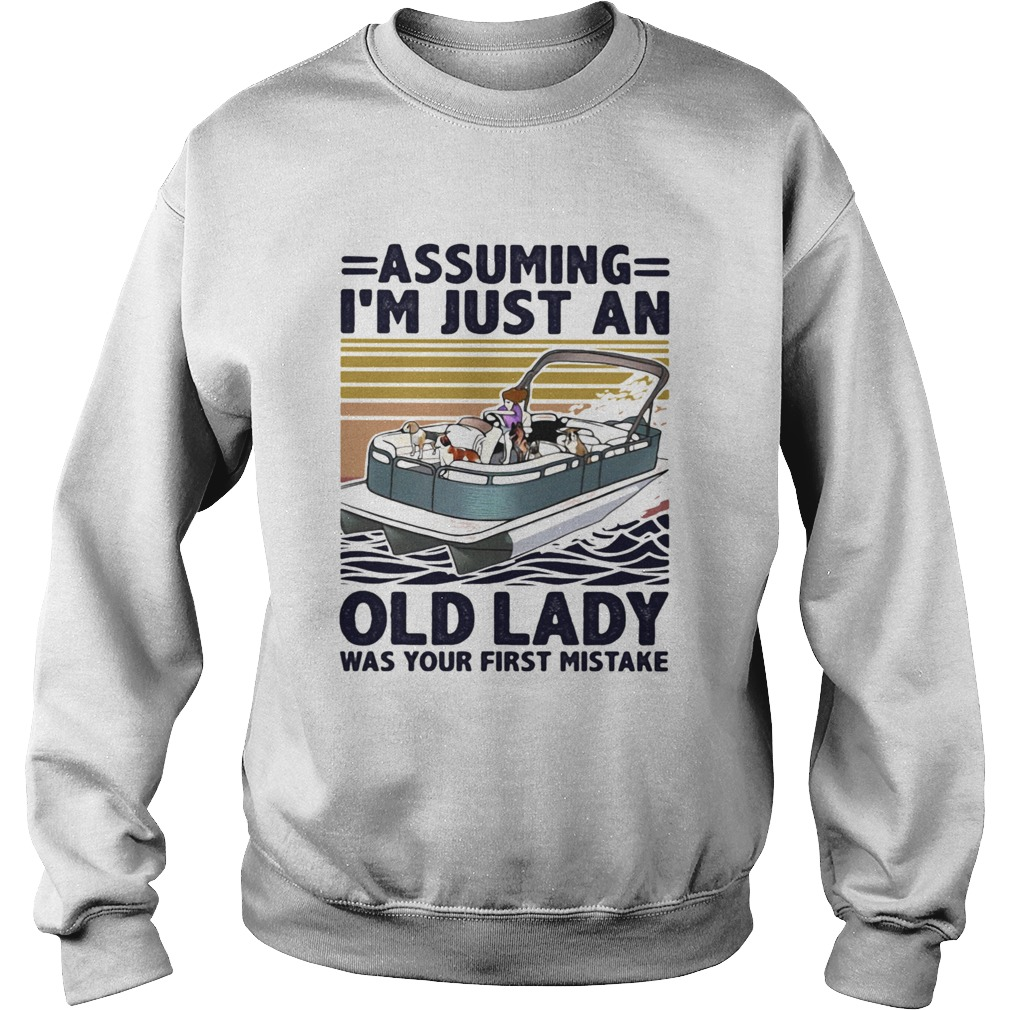 Pontoon Assuming Im just An Old Lady Was Your First Mistake Vintage Retro  Sweatshirt