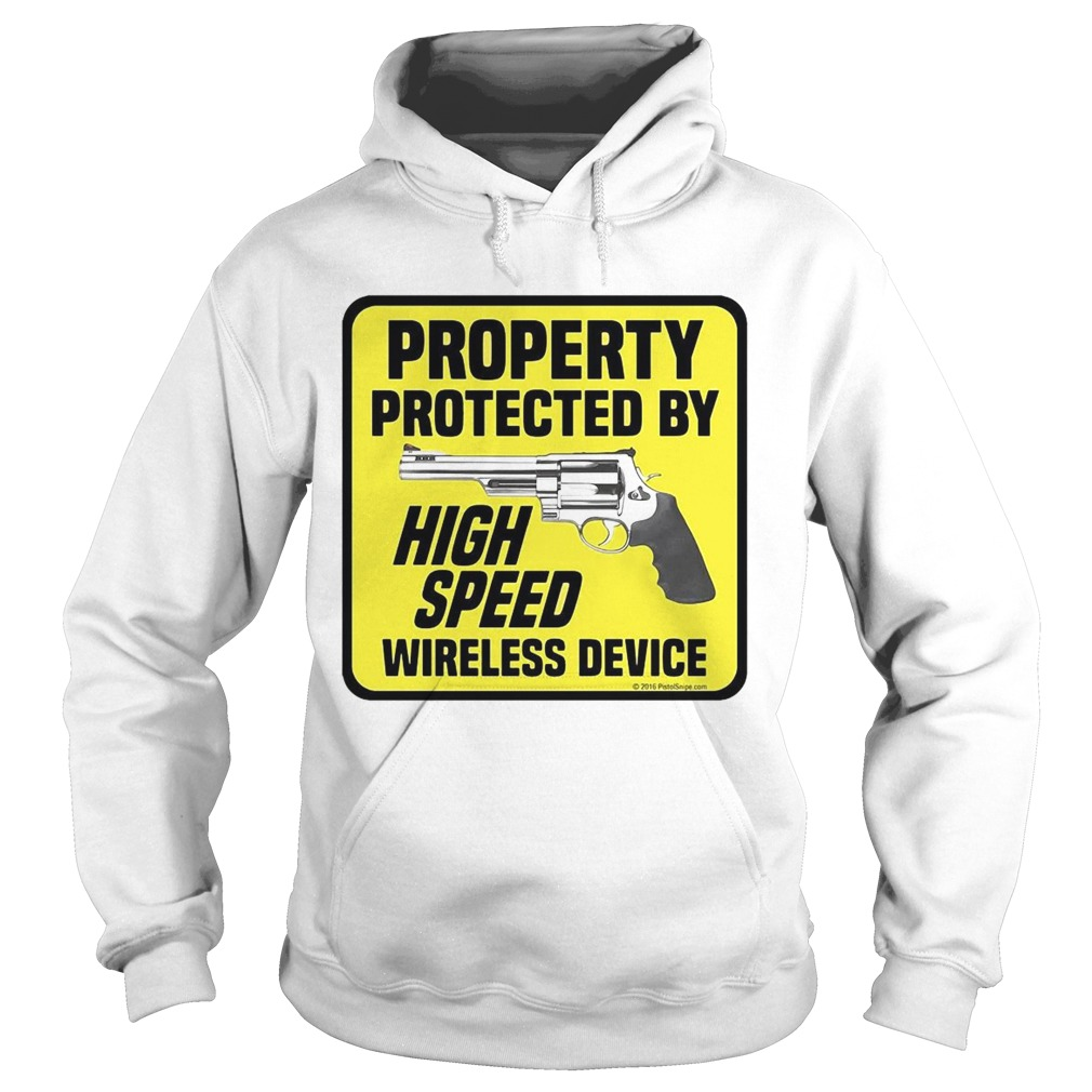 Property Protected By High Speed Wireless Device  Hoodie