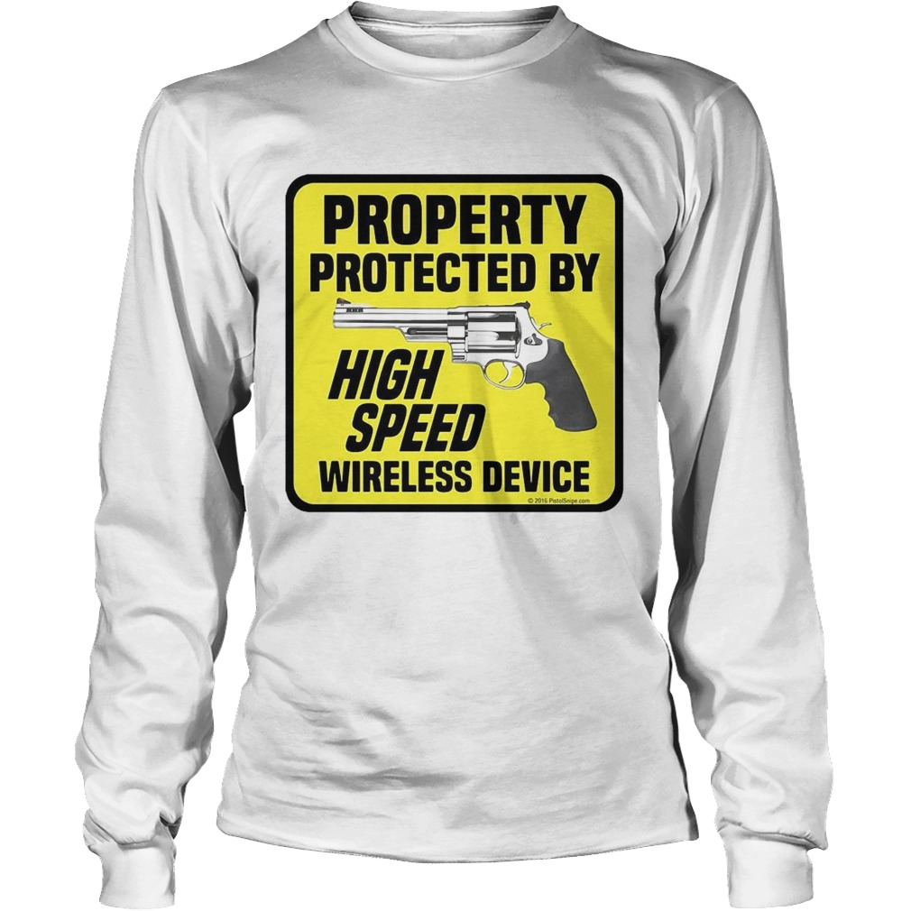Property Protected By High Speed Wireless Device  Long Sleeve