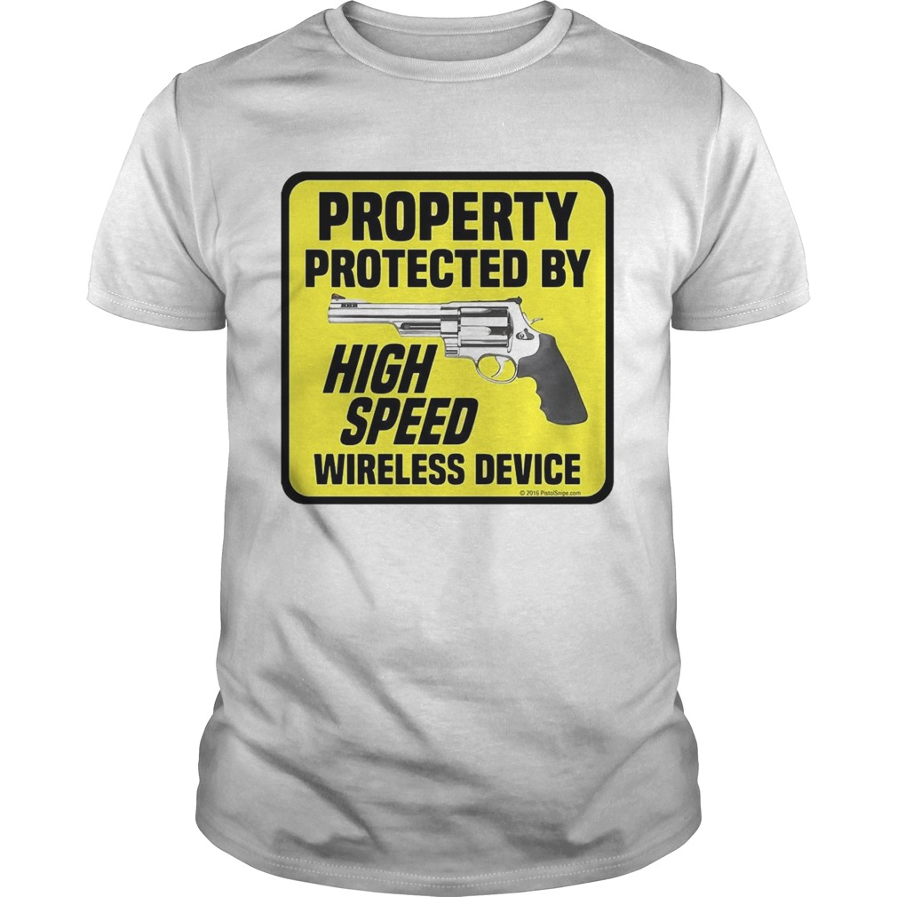 Property Protected By High Speed Wireless Device  Unisex