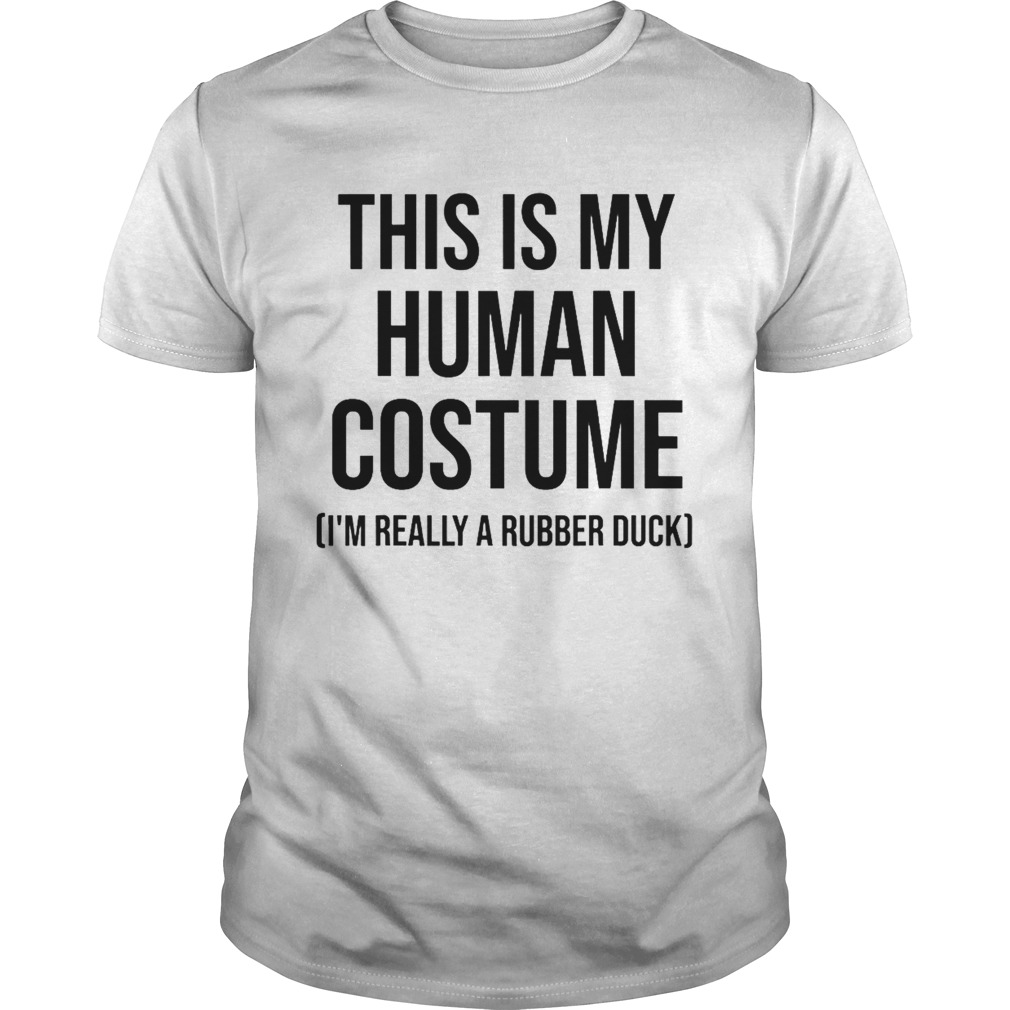 This is my human costume im really a rubber duck halloween  Unisex