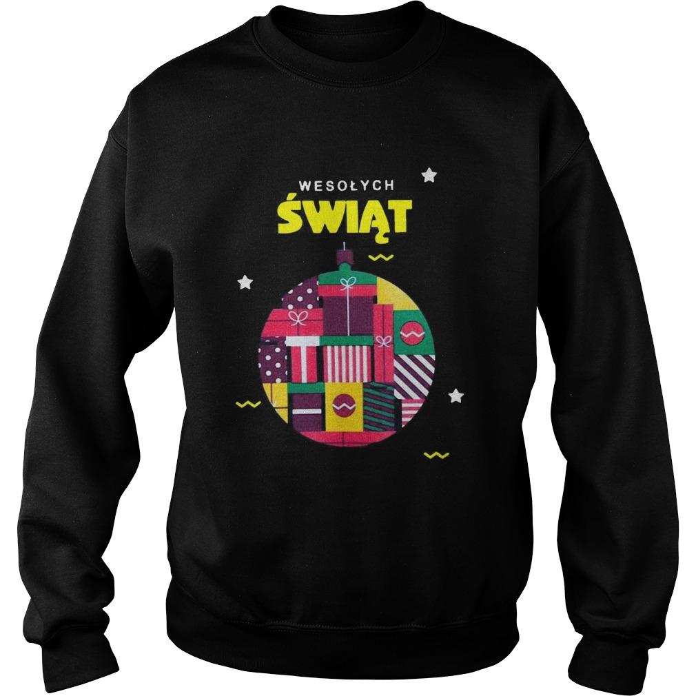 Wesolych Swiat  Sweatshirt