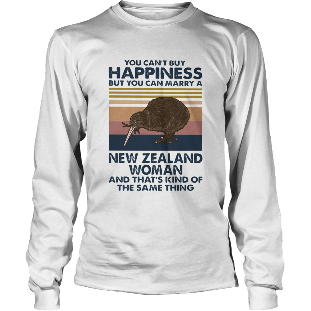 You Cant Buy Happiness But You Can Marry A New Zealand Woman  Long Sleeve