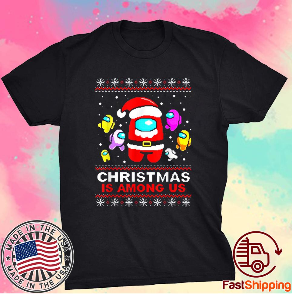 Xmas Christmas Costume Among stars Game Us 2021 Shirt
