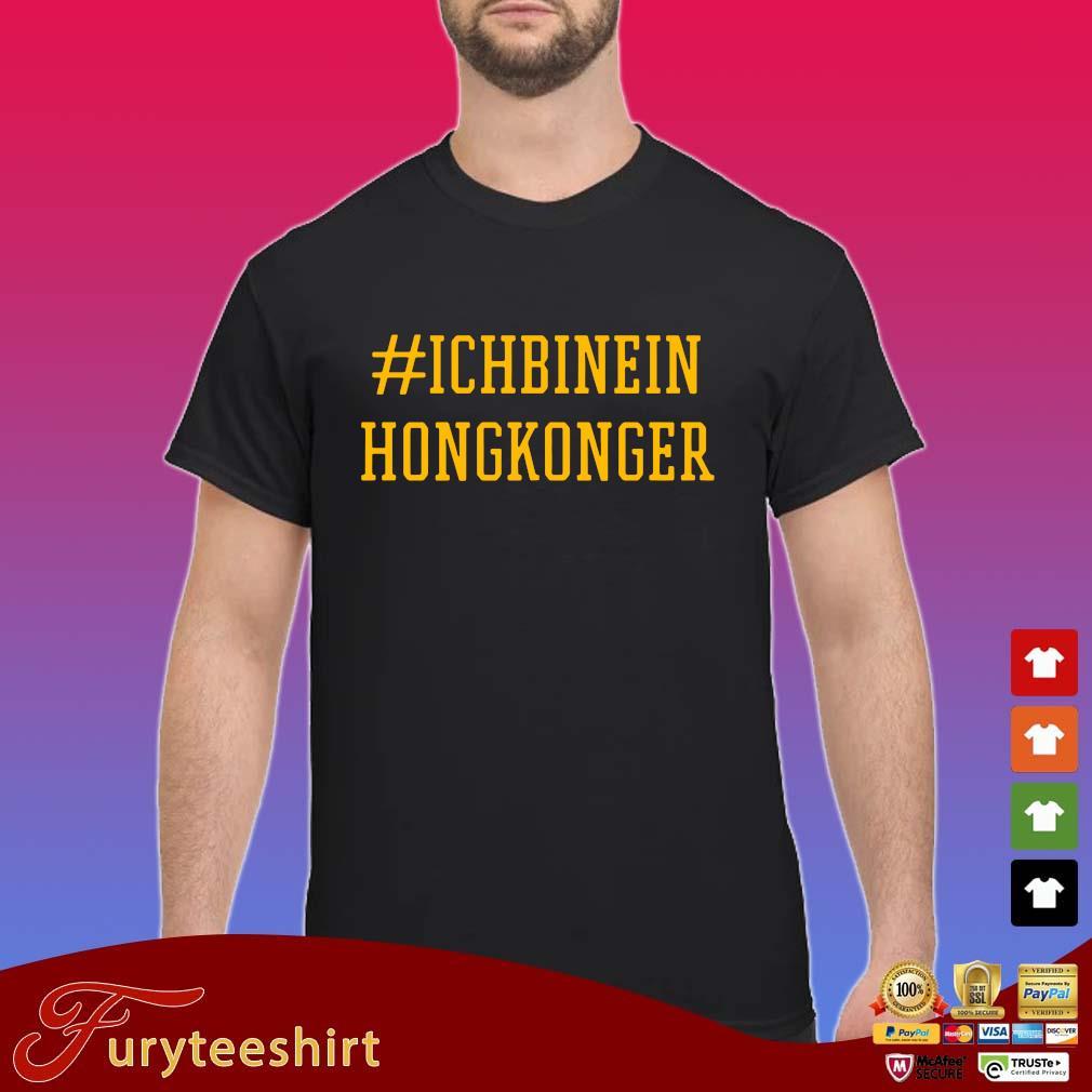 #Ichbinein hongkonger s Shirt
