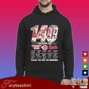 140 years of Cincinnati Reds the greatest MLB teams thank you for the memories signatures s Hoodie