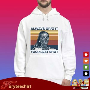 Aileen Wuornos always give it your best shot vintage s Hoodie trắng