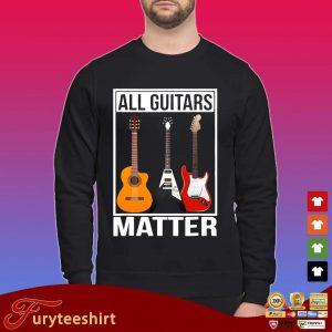 All guitars matter shirt