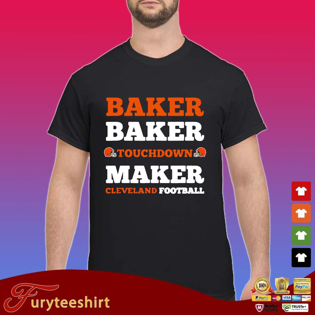 Baker baker touchdown maker Cleveland football s Shirt