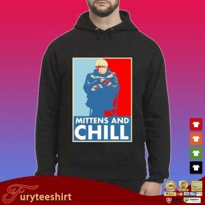 Bernie Sanders mittens and chill s Hoodie