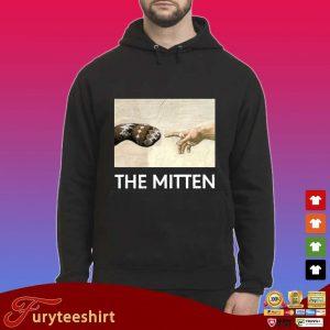 Bernie Sanders the mitten s Hoodie