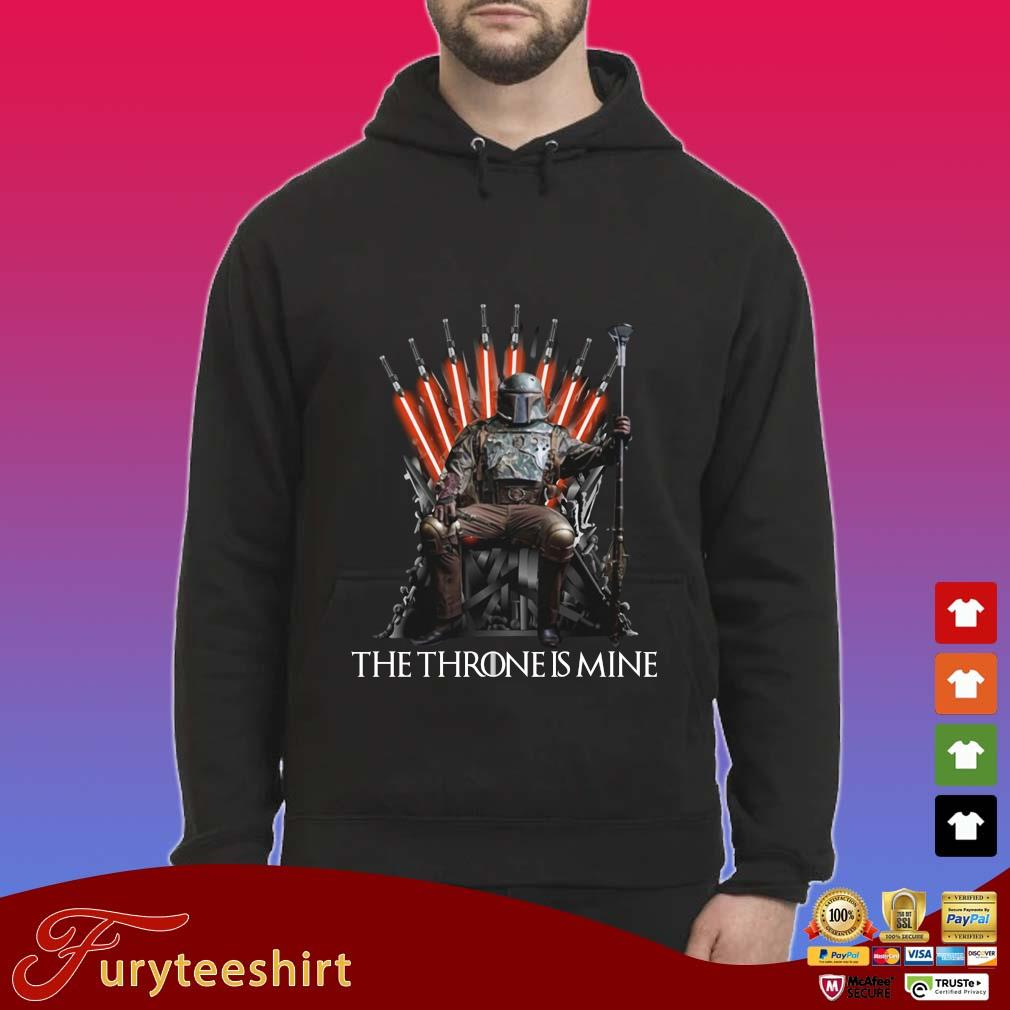 Boba Fett the throne is mine s Hoodie