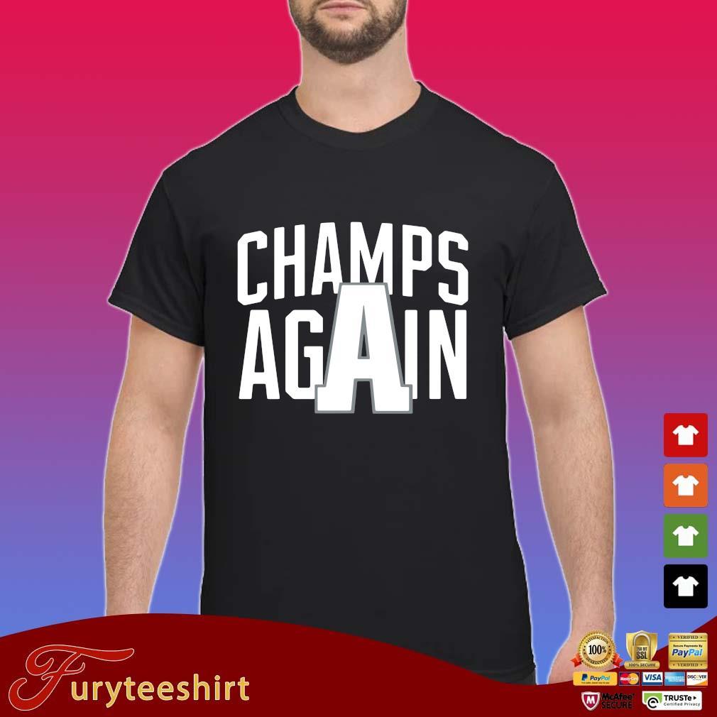 Champions again s Shirt
