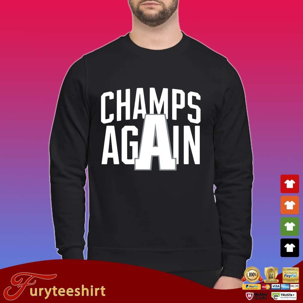 Champions again shirt