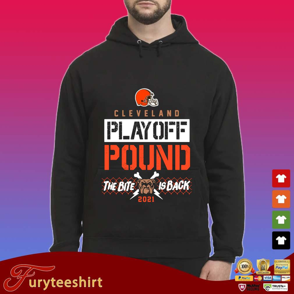 Cleveland Browns playoff pound the bite is back 2021 s Hoodie