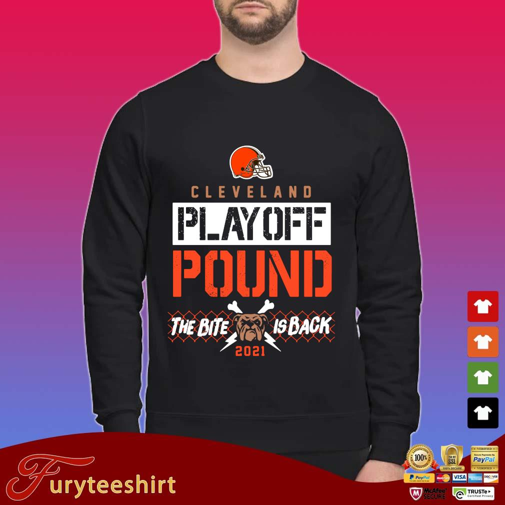 Cleveland Browns playoff pound the bite is back 2021 shirt