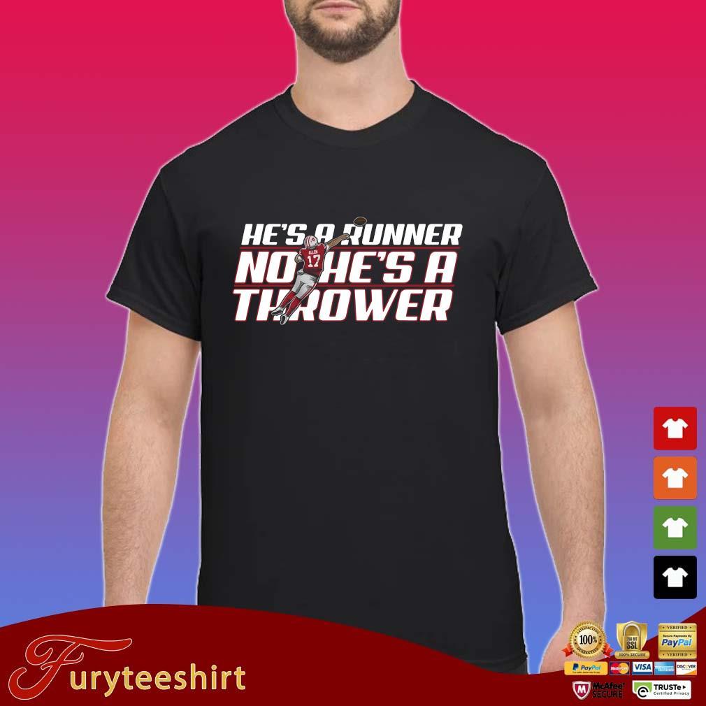 Funny he's a runner no he's a thrower s Shirt