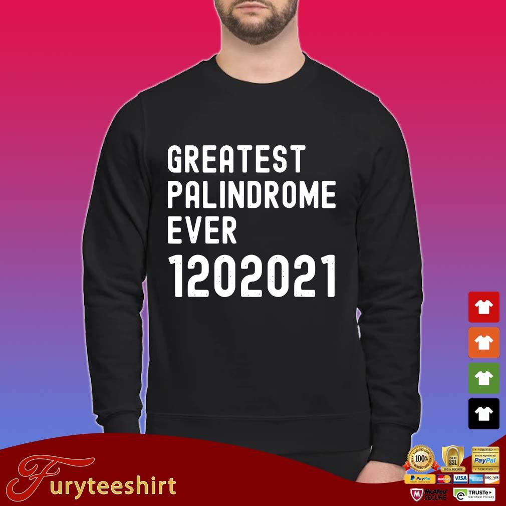 Greatest palindrome ever 1202021 shirt