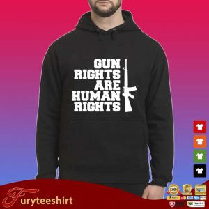 Gun rights are human rights s Hoodie