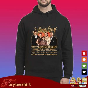 I Love Lucy 70th anniversary 1951-2021 thank you for the memories signatures s Hoodie