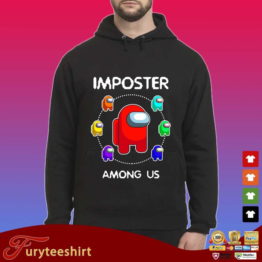 Imposter Among Us Shirt Hoodie