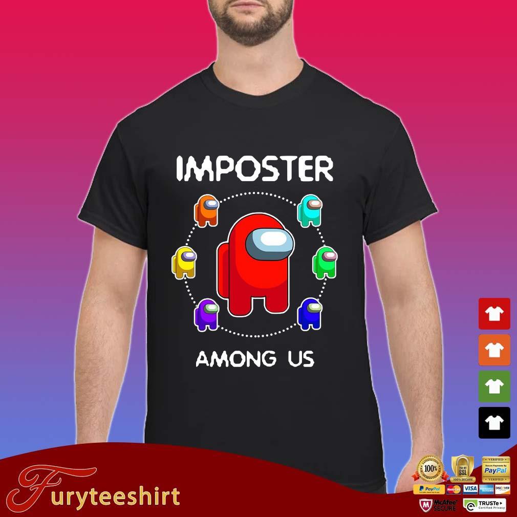 Imposter Among Us Shirt Shirt