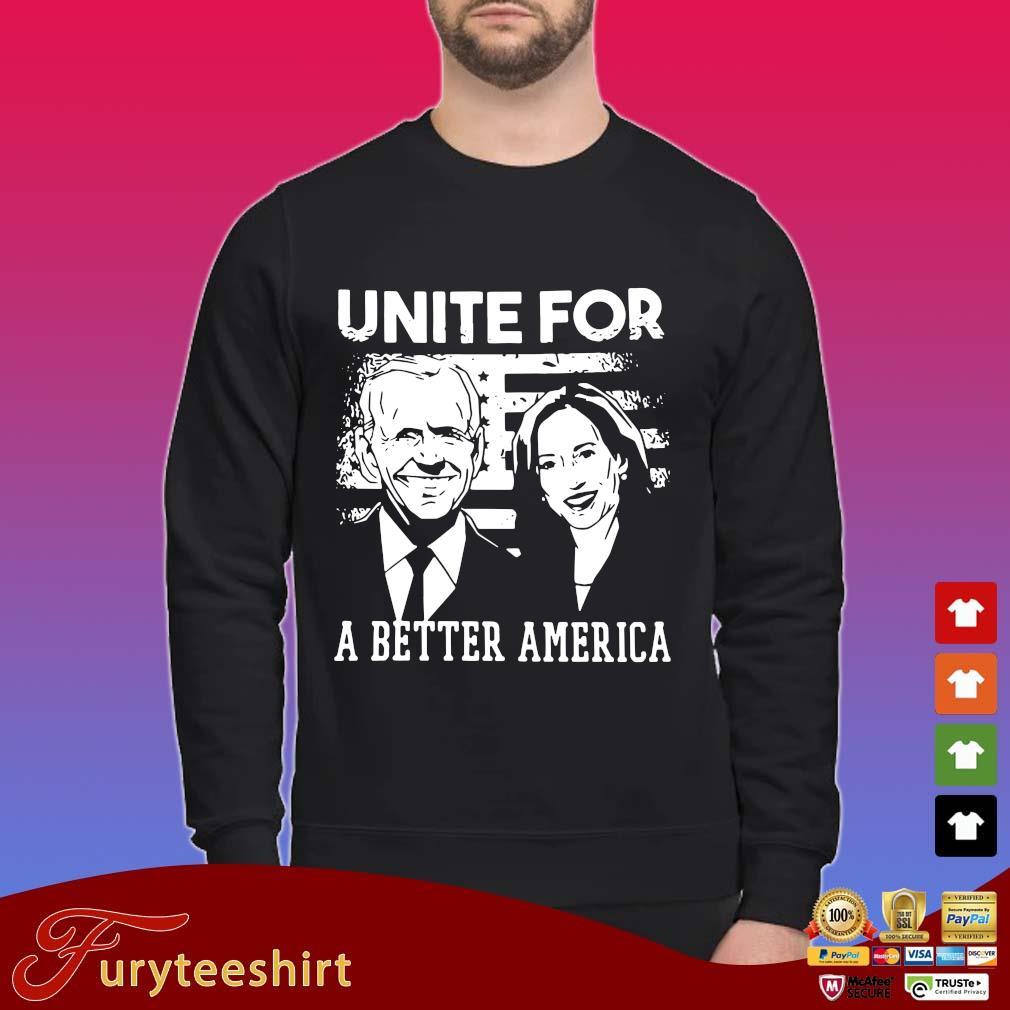Joe Biden and Kamala Harris unite for a better America shirt