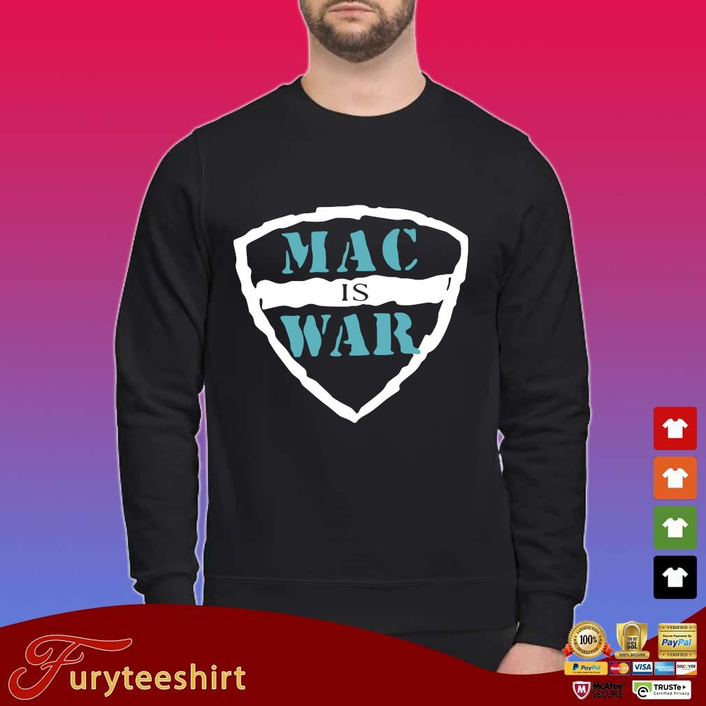 Mac is war tee shirt