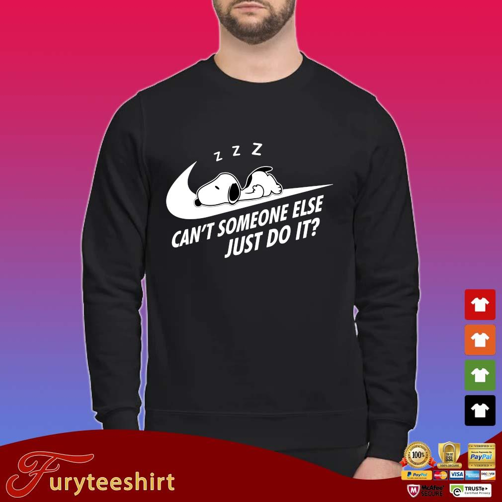 Nike Snoopy sleep can't someone else just do it shirt