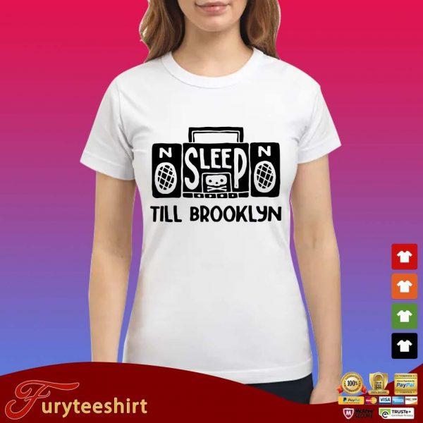 No Sleep no till brooklyn s Ladies trang
