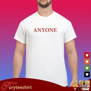 Official anyone s Shirt trang