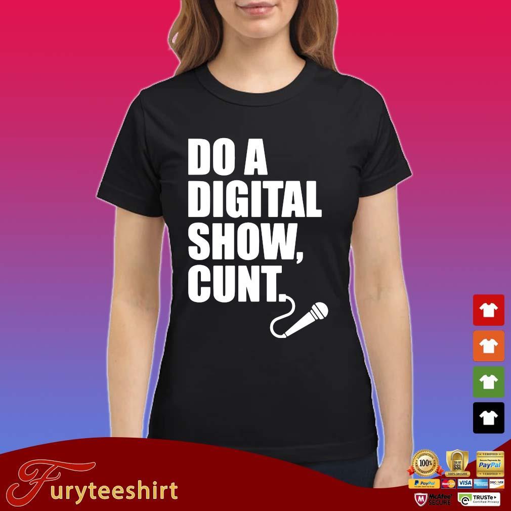 Official do a digital show cunt s Ladies