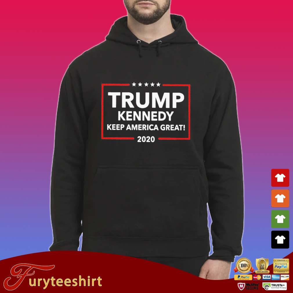 Official Trump Kennedy Keep America Great 2020 Shirt Hoodie